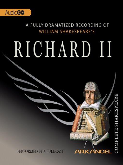 Richard II - Arkangel Shakespeare Collection (MP3)