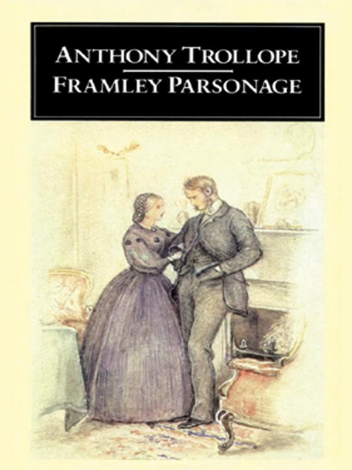 Framley Parsonage (MP3): Chronicles of Barsetshire, Book 4