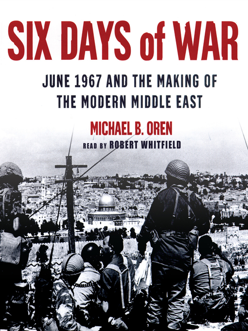 an analysis of the making of the modern middle east by michael b oren The soviet bloc and the aftermath of the june 1967  june 1967 and the making of the modern middle east,  michael b oren extensively tapped declassified u.