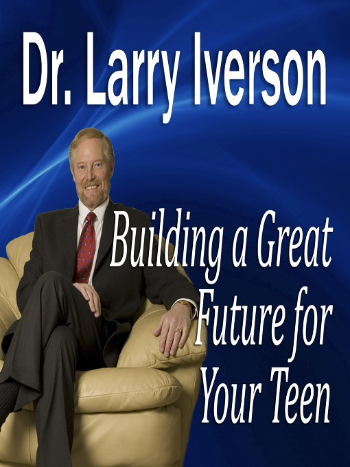 Building a Great Future for Your Teen (MP3): The 5 Keys to Becoming a Positive, Confident & Succcessful Teenager