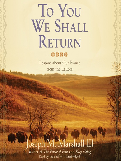 To You We Shall Return (MP3): Lessons about Our Planet from the Lakota