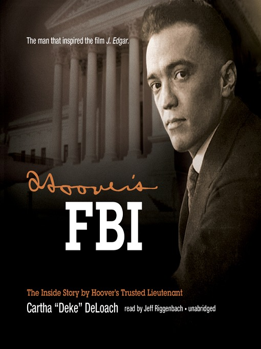 Hoover's FBI (MP3): The Inside Story by Hoover's Trusted Lieutenant