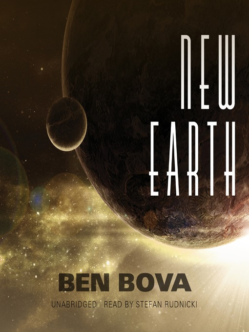 New Earth (MP3): Ben Bova's Grand Tour of the Universe Series, Book 14