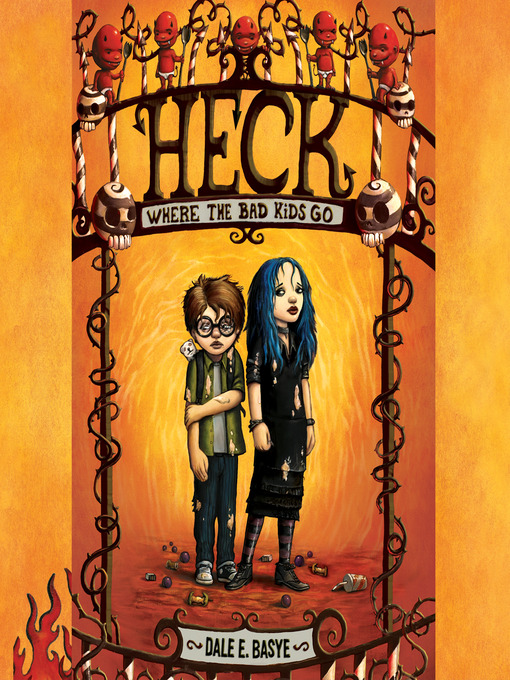 Cover image for Heck: Where the Bad Kids Go