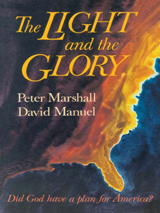 The Light and the Glory (MP3): Did God Have a Plan for America?