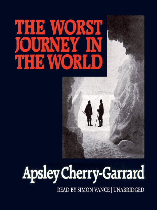 The Worst Journey in the World (MP3)
