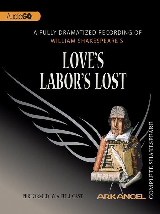 Love's Labor's Lost - Arkangel Shakespeare Collection (MP3)