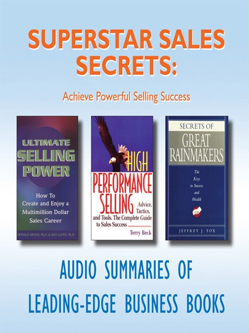Superstar Sales Secrets (MP3): Achieve Powerful Selling Success