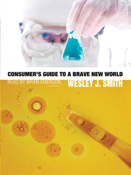 Consumer's Guide to a Brave New World (MP3)