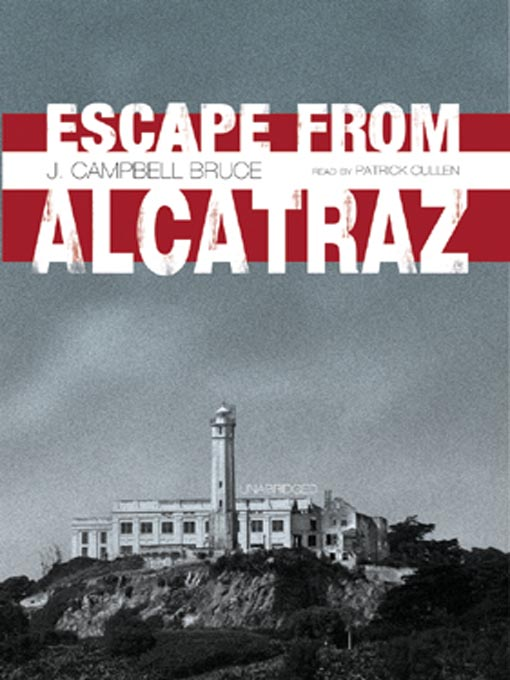 Escape from Alcatraz (MP3) by J. Campbell Bruce, et al.: Waterstones ...