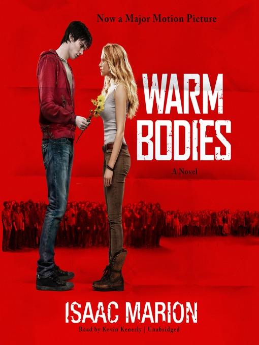 Warm bodies [electronic resource]
