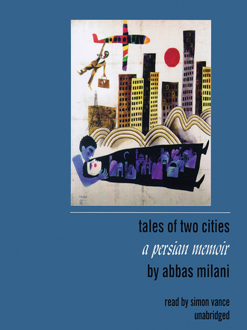 Tales of Two Cities (MP3): A Persian Memoir