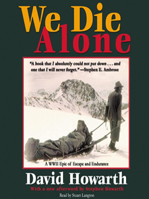 We Die Alone (MP3): A WWII Epic of Escape and Endurance