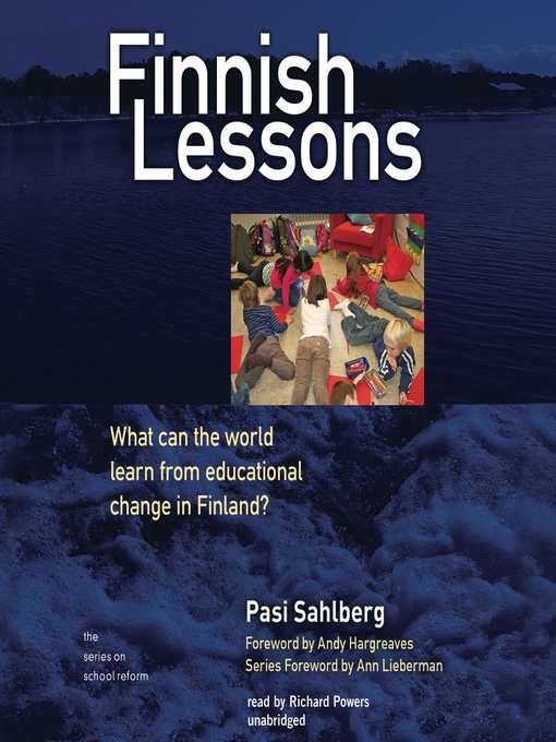 Finnish Lessons (MP3): What Can the World Learn from Educational Change in Finland?