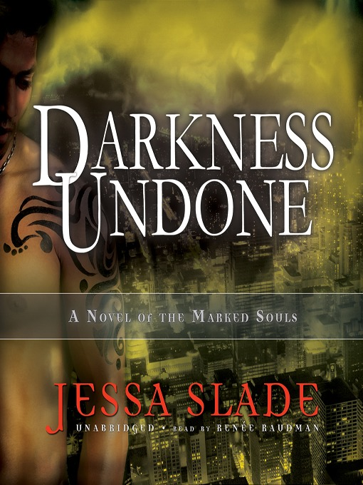 Darkness Undone (MP3): Marked Souls Series, Book 4