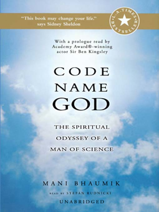 Code Name God (MP3): The Spiritual Odyssey of a Man of Science