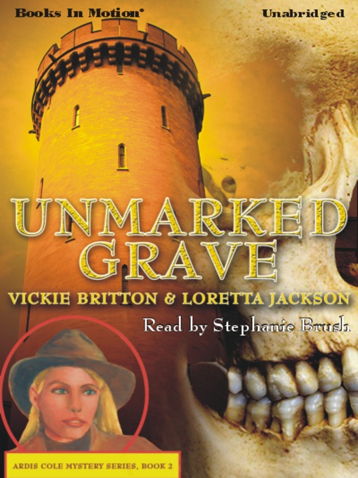 Unmarked Grave: Ardis Cole Mystery Series, Book 2 - Ardis Cole Mystery (MP3)