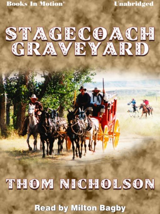 Stagecoach graveyard