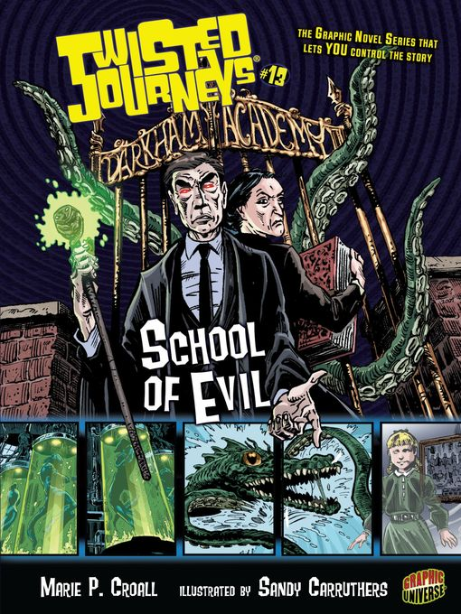 School of Evil Twisted Journeys® Series, Book 13