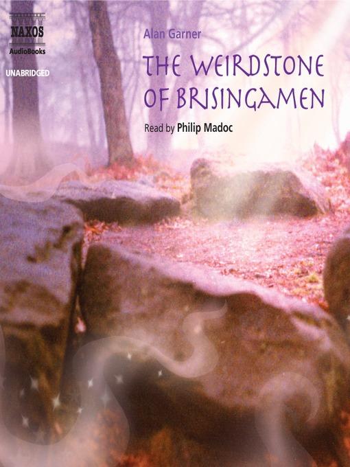 The Weirdstone of Brisingamen: Alderley Series, Book 1 - Alderley (MP3)