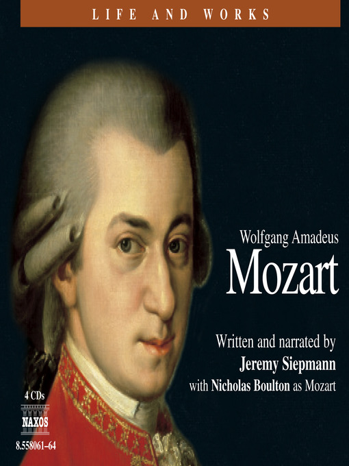 Wolfgang Amadeus Mozart - Life and Works (MP3)