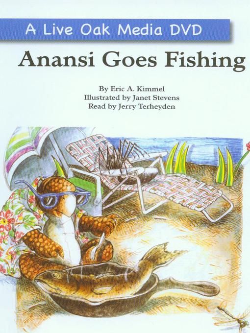 Anansi goes fishing austin public library bibliocommons for Anansi goes fishing