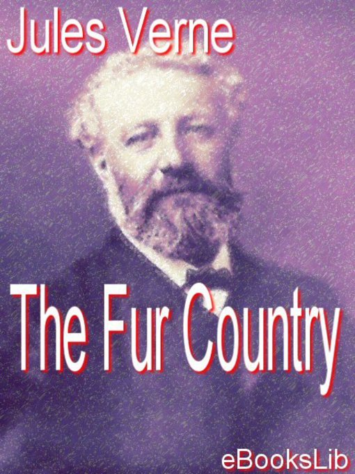 The Fur Country (eBook)