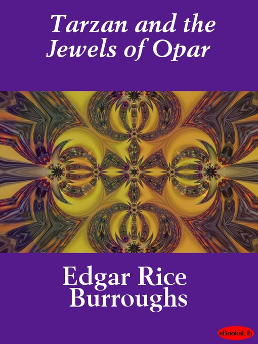 Tarzan and the Jewels of Opar (eBook): Tarzan Series, Book 5