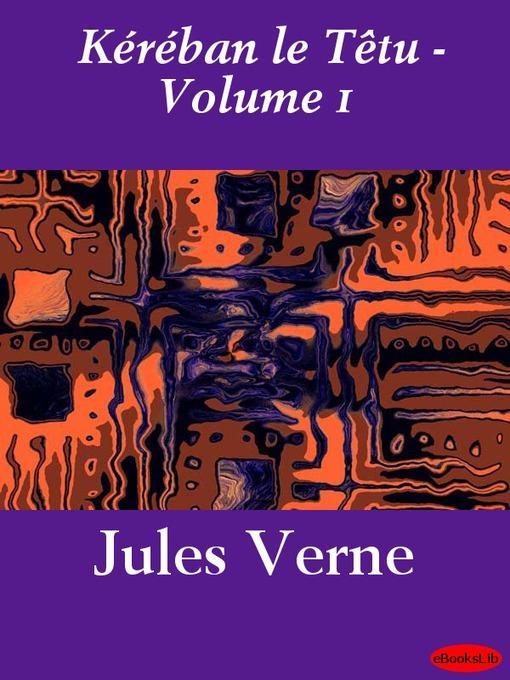 Kéraban le Têtu, Volume 1 (eBook)