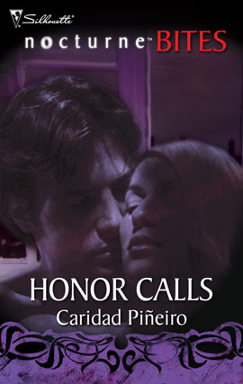 HONOR CALLS by Caridad Pineiro February 2009