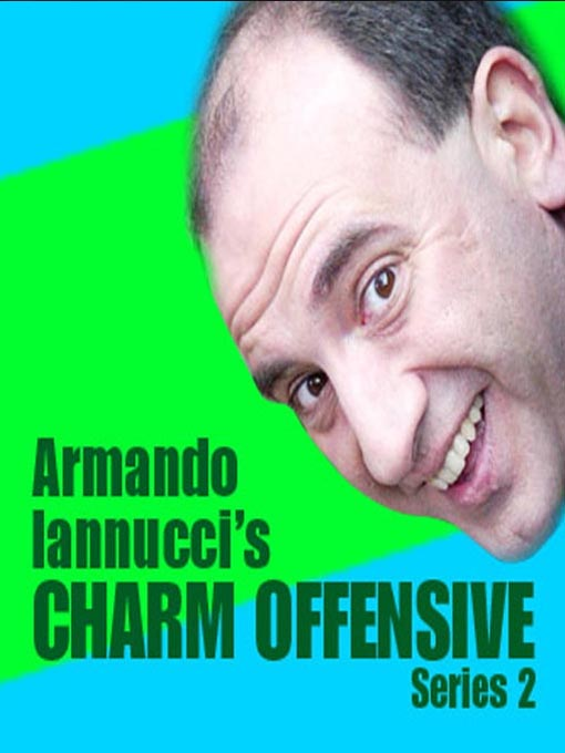 Armando Iannucci's Charm Offensive, Series 2, Part 3 (MP3)