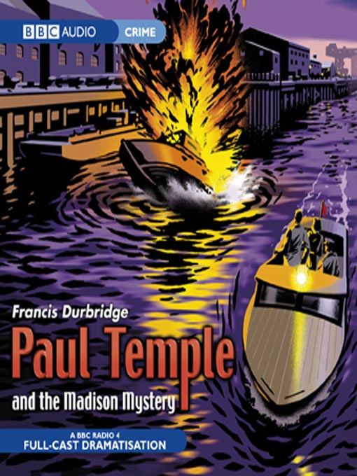 Paul Temple And The Madison Mystery (MP3)