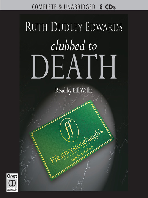 Clubbed to Death (MP3): Robert Amiss Series, Book 4