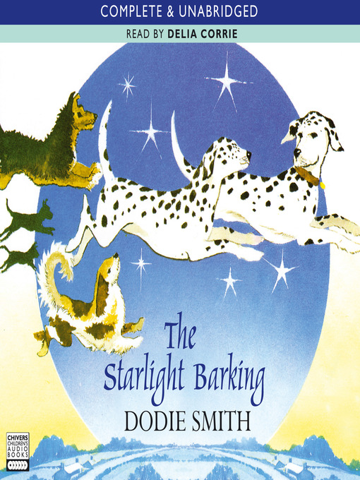 The Starlight Barking (MP3): 101 Dalmatians Series, Book 2