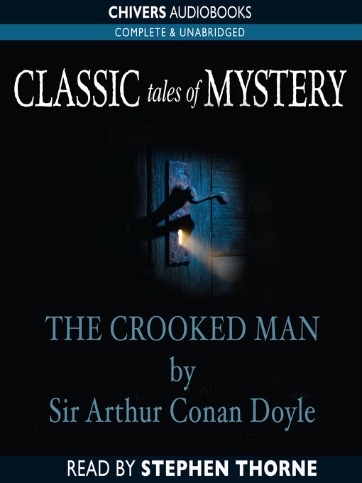 who is the crooked man in arthur conan doyles story The crooked man (tv episode 1984) from the arthur conan doyle encyclopedia  the crooked man the crooked man is the 5th episode of season 1 of granada series: sherlock holmes (the.