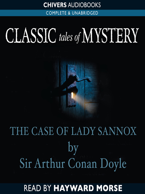 The Case of Lady Sannox (MP3)