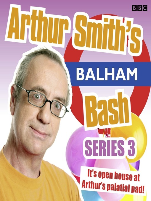 Arthur Smith's Balham Bash, Series 3, Episode 4 (MP3)