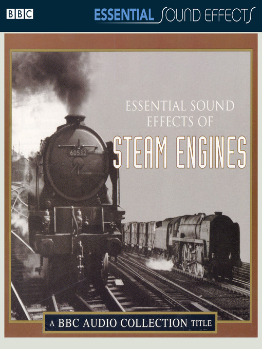Essential Sound Effects of Steam Engines (MP3)