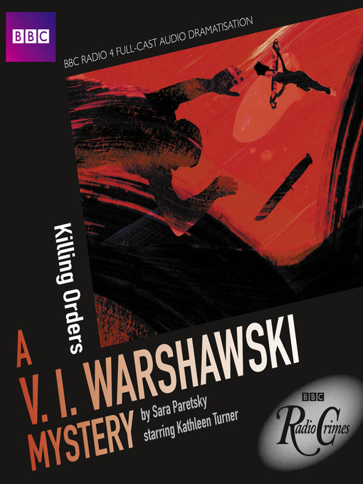 Killing Orders (MP3): A V. I. Warshawski Mystery