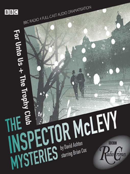 For Unto Us & The Trophy Club (MP3): The Inspector McLevy Mysteries