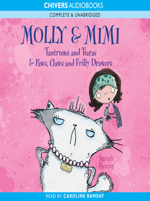 Molly & Mimi (MP3): Tantrums and Tiaras & Paws, Claws and Frilly Drawers