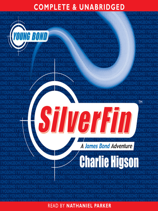 SilverFin (MP3): James Bond: Young Bond Series, Book 1