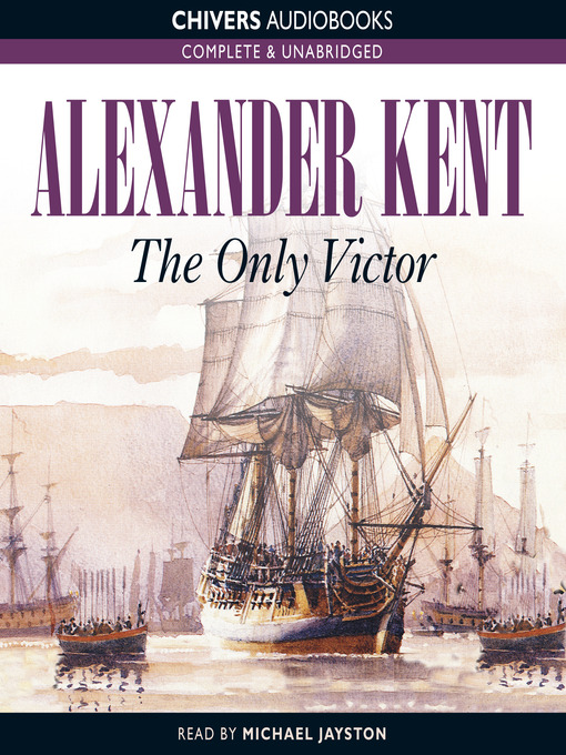 The Only Victor (MP3): Bolitho Series, Book 20