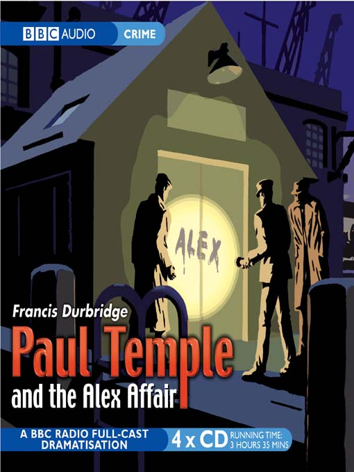 Paul Temple and The Alex Affair (MP3)