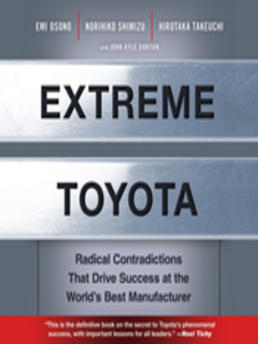 Extreme Toyota (MP3): Radical Contradictions That Drive Success at the World's Best Manufacturer