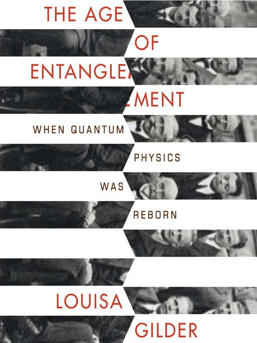 The Age of Entanglement (MP3): When Quantum Physics was Reborn