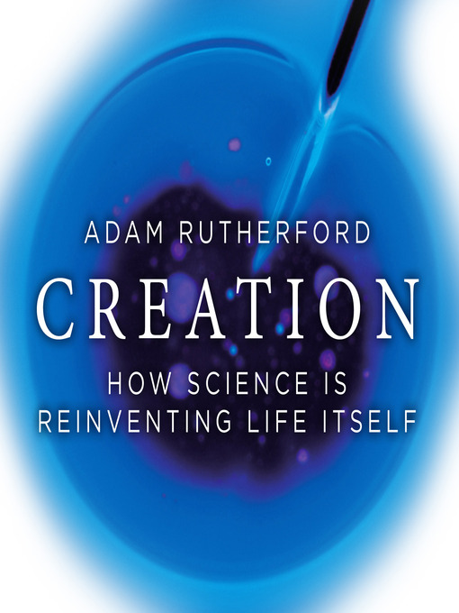 Creation (MP3): How Science is Reinventing Life Itself