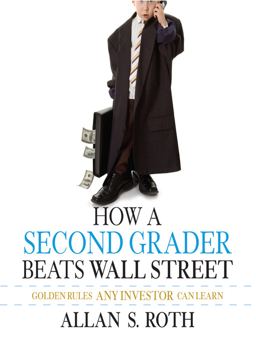How a Second Grader Beats Wall Street: Golden Rules Any Investor Can Learn (MP3)