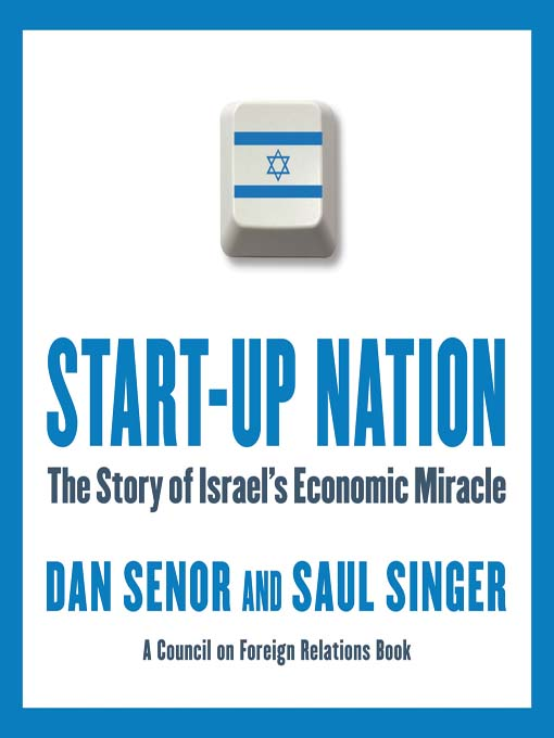 Start-Up Nation: The Story of Israel's Economic Miracle (MP3)