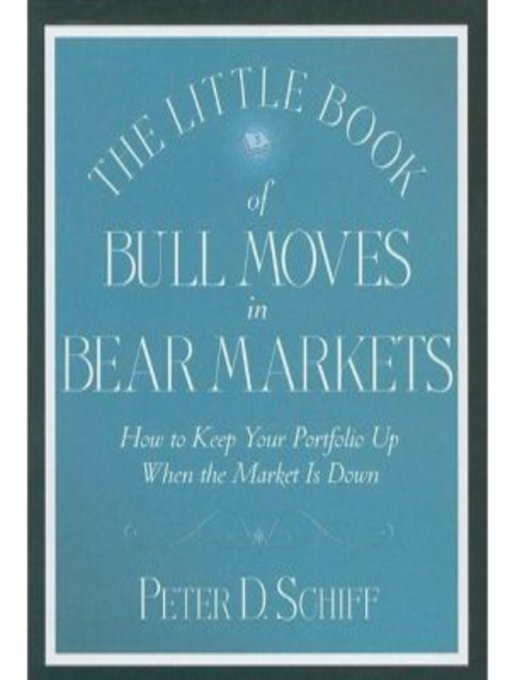 The Little Book of Bull Moves in Bear Markets (MP3): How to Keep Your Portfolio Up When the Market is Down (Little Books. Big Profits)